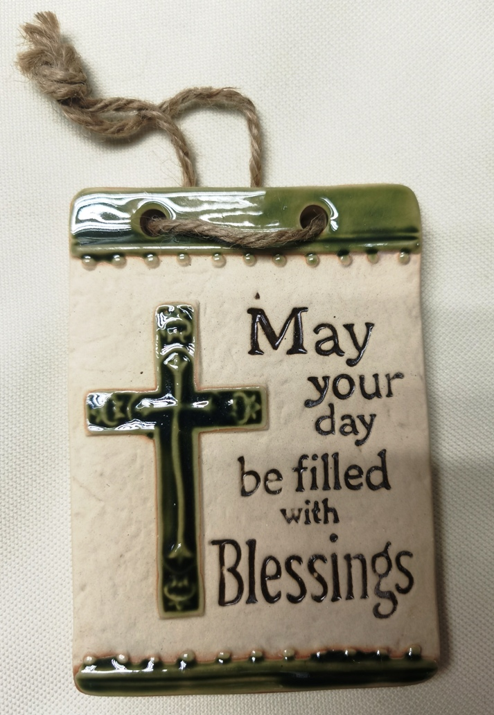 May your day be filled with Blessings