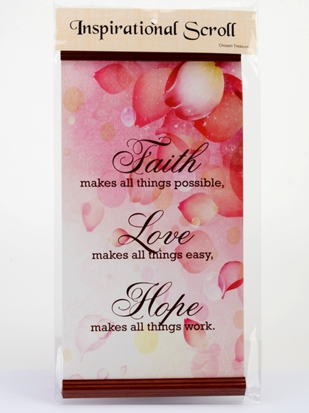 Inspirational Scroll - Faith.Love.Hope