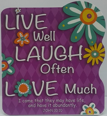 MDF Plaque LIVE WELL LAUGH OFTEN